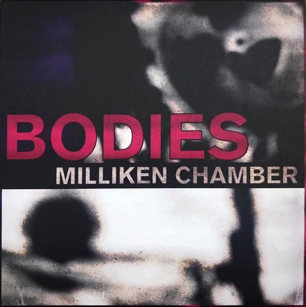 Load image into Gallery viewer, Milliken Chamber ‎– Bodies