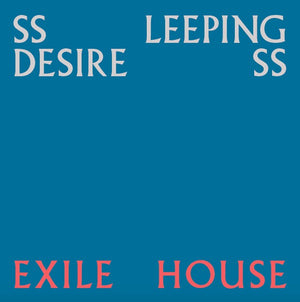 Sleeping Desiress ‎– Exile House (LP)