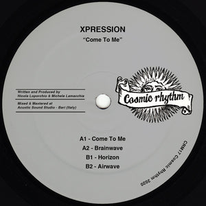 XPRESSION ‎– Come To Me
