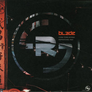 Blade  ‎– China Town Womad / Inspirational Past
