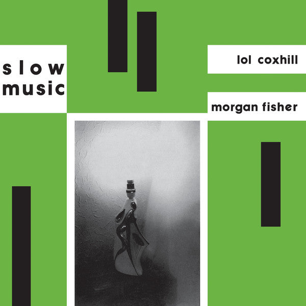 Lol Coxhill & Morgan-Fisher ‎– Slow Music (LP)