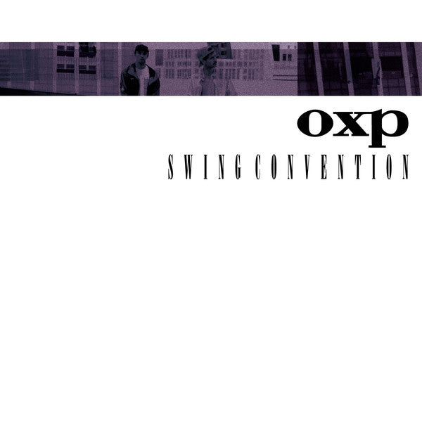 OXP ‎– Swing Convention