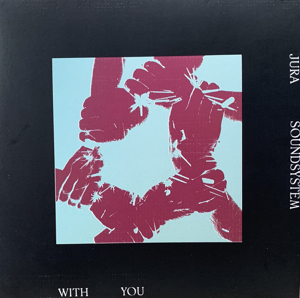 Jura Soundsystem ‎– With You