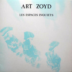 Load image into Gallery viewer, Art Zoyd ‎– Les Espaces Inquiets (LP)