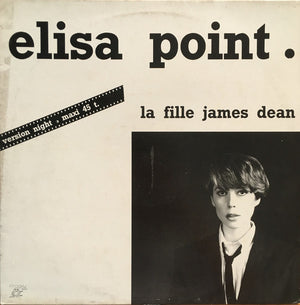Elisa Point ‎– La Fille James Dean