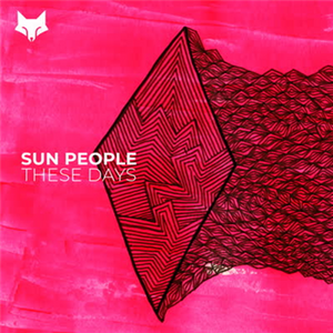Sun People ‎– These Days