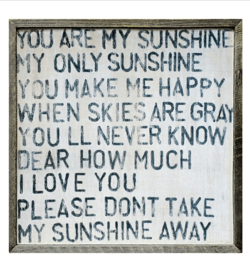 You Are My Sunshine*