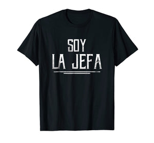Soy La Jefa Shirt | Boss Shirt for Women