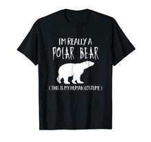 Afbeelding in Gallery-weergave laden, This Is My Human Costume I'm Really A Polar Bear T-Shirt