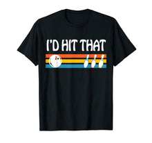 Afbeelding in Gallery-weergave laden, I'd Hit That Funny Joke Bowling T-shirt