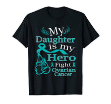 Afbeelding in Gallery-weergave laden, Ovarian cancer tee shirts Fight Wear Teal for my Daughter