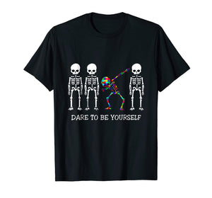 Dare To Be Yourself Tshirt