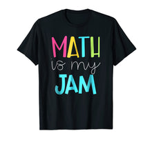 Afbeelding in Gallery-weergave laden, Math is My Jam TShirt