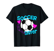 Afbeelding in Gallery-weergave laden, Soccer Sister T-Shirt