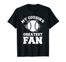 Afbeelding in Gallery-weergave laden, Baseball Boy Or Girl T-Shirt My Cousin's Greatest Fan Tee