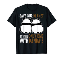 Afbeelding in Gallery-weergave laden, Earth-Day Shirt Planet Gift Idea Save Our Planet With Panda