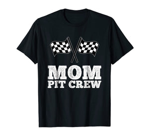 Mom Pit Crew | Hosting Car Race Birthday Party T-Shirt