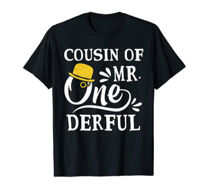 Cousin Of Mr Onederful T-Shirt 1st Birthday Of Boy
