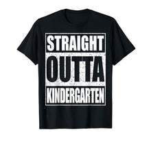 Afbeelding in Gallery-weergave laden, Straight Outta Kindergarten T-Shirt Funny Graduation Gift