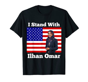 I Stand With Congresswoman Ilhan Omar Political T-shirt