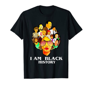 I Am Black History Month I Love My Black Roots Tshirt
