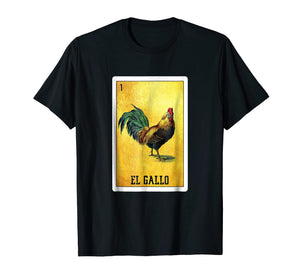 El Gallo Loteria Shirt Mexican Rooster Loteria Card T Shirt
