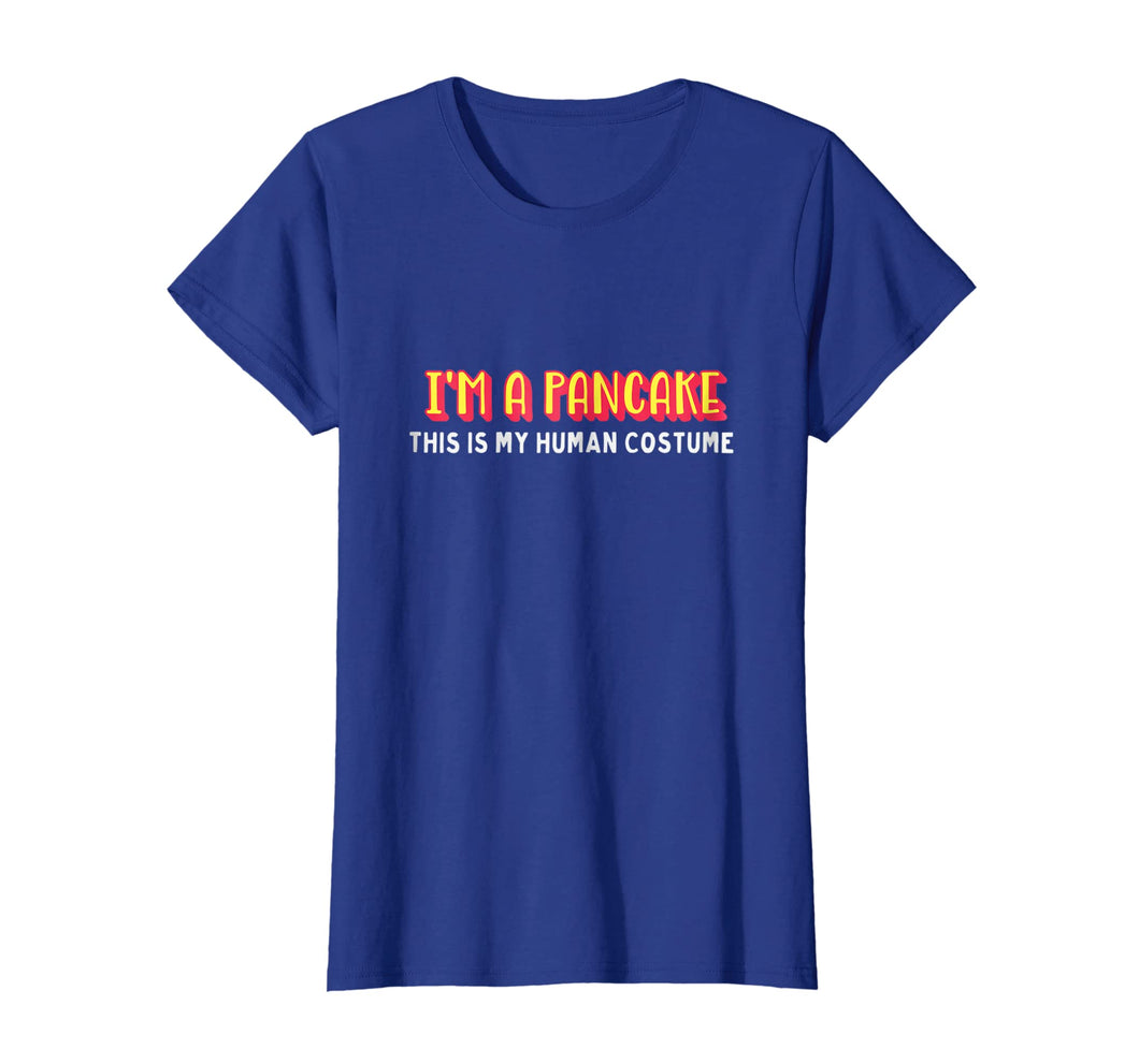I'm a pancake this is my human costume halloween t-shirt