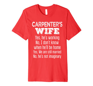 Carpenter's Wife T-Shirt Funny Gift