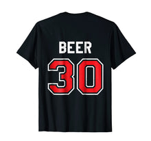 Afbeelding in Gallery-weergave laden, Beer 30 Athlete Uniform Jersey Funny Gag Gift T-Shirt