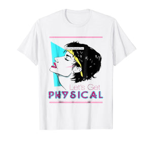 LET'S GET PHYSICAL T-SHIRT