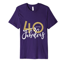 Afbeelding in Gallery-weergave laden, 40 and fabulous birthday celebration t-shirt