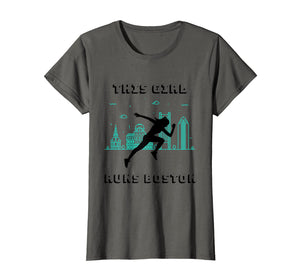This Girl Runs Boston Runner T Shirt Gift