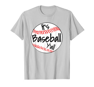 It's Baseball Y'all Shirt Funny Pitcher Catcher Mom Dad Gift