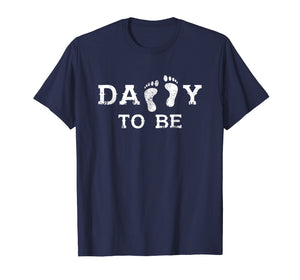 Mens Daddy To Be T-shirt - Nice gifts for new Daddy 2019 shirt