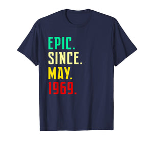 Born in May 1969 T Shirt Funny 50th Birthday Gift Him Her