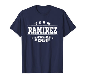 Team Ramirez Lifetime Member Proud Family Surname Gift Shirt