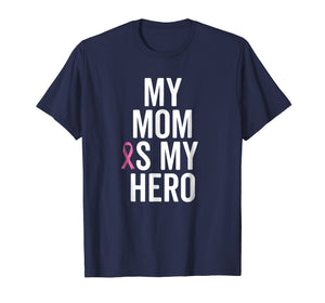 My Mom Is My Hero Shirt Children of Breast Cancer Ribbon Tee