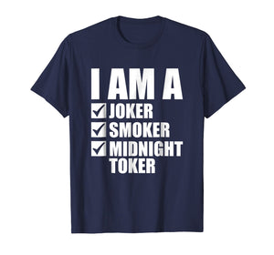 I'm a Joker Smoker Midnight Toker Rock and Roll T-Shirt