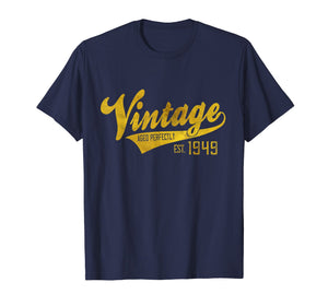 Vintage Est 1949 T-Shirt 70 yrs old B-day 70th Birthday Gift