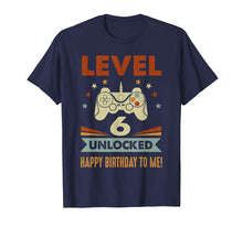 Afbeelding in Gallery-weergave laden, 6th Birthday Shirt Level 6 Unlocked Happy Birthday To Me