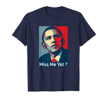 Afbeelding in Gallery-weergave laden, Obama Miss Me Yet T-Shirt gift Democrat