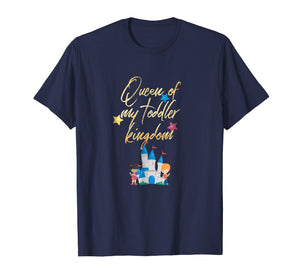 Daycare Provider Tshirt - Queen of My Toddler Kingdom