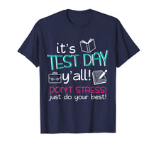 Afbeelding in Gallery-weergave laden, Test Day Teacher Testing Exam End of Year T-Shirt