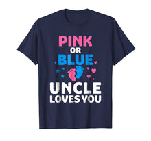 Afbeelding in Gallery-weergave laden, Mens Gender Reveal T-Shirt Pink Or Blue Uncle Loves You T Shirt