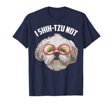 Afbeelding in Gallery-weergave laden, I Shih-Tzu Not Shirt | Cool Adorable I Heart Dogs Tee Gift