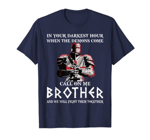 In your darkest hour Knights Templar T-shirt