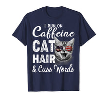 Afbeelding in Gallery-weergave laden, I Run on Caffeine Cat Hair and Cuss Words Cats Lover T-shirt