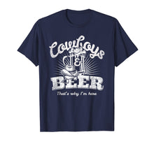 Afbeelding in Gallery-weergave laden, Cowboys & Beer That's Why I'm Here Funny Cowgirl T Shirt