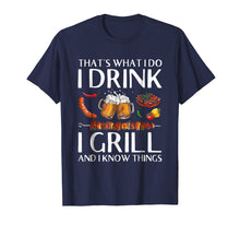 Afbeelding in Gallery-weergave laden, I Drink And Grill Things T-shirt And I Know Things