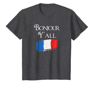 Bonjour Y'All Funny French Flag Shirt France Lover Gift